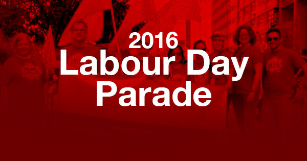 Come join us as we march in this year's Labour Day Parade. Don't forget to bring family. Free admission to the CNE after the parade!